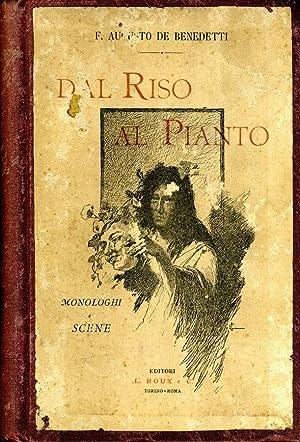 Dal Riso Al Pianto MONOLOGHI E SCENE: F. Augusto De