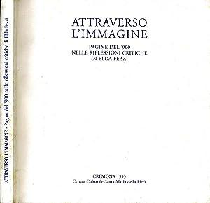 Attraverso L'Immagine PAGINE DEL '900 NELLE RIFLESSIONI: Mauro Corradini, A