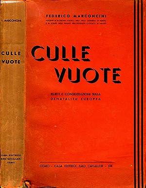 Culle Vuote IL DECLINO DELLE NASCITE IN: Federico Marconcini