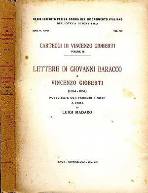 Carteggi Di Vincenzo Gioberti - Volume Iii: Luigi Madaro, A