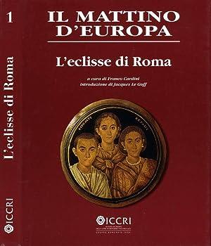 Il Mattino D'Europa L'ECLISSE DI ROMA: Franco Cardini, A