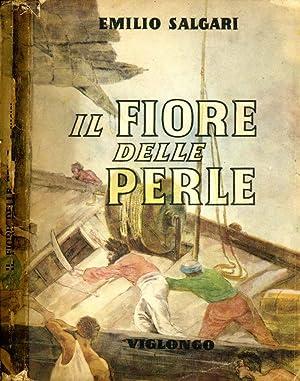 Il Fiore Delle Perle ROMANZO D'AVVENTURE: Emilio Salgari