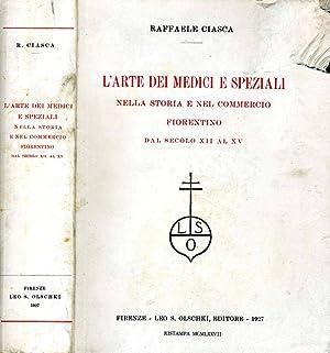 L'Arte Dei Medici E Speziali NELLA STORIA: Raffaele Ciasca