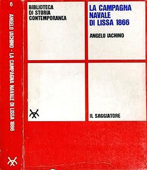 La Campagna Navale Di Lissa 1866: Angelo Iachino