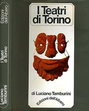 I Teatri Di Torino STORIA E CRONACHE: Luciano Tamburini