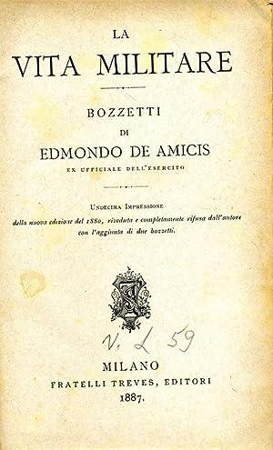 La Vita Militare: Edmondo De Amicis,