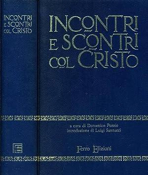 Incontri E Scontri Col Cristo: Domenico Porzio, A