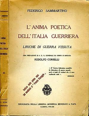 L'Anima Poetica Dell'Italia Guerriera LIRICHE DI GUERRA: Federigo Sammartino