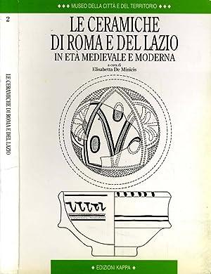 Le Ceramiche Di Roma E Del Lazio: Elisabetta De Minicis