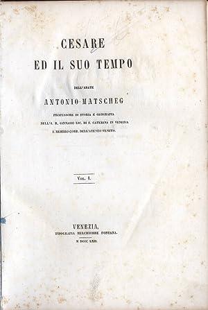 Cesare ed il suo tempo: Antonio Matscheg