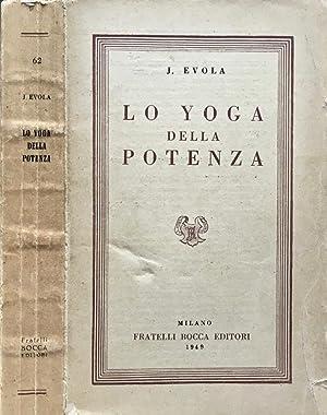 Lo yoga della potenza (Saggio sui Tantra): J. Evola