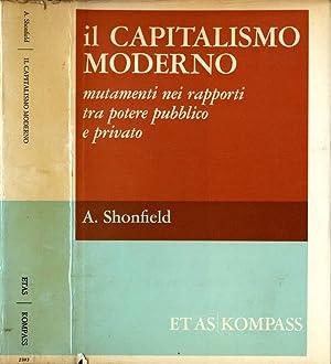 Il Capitalismo Moderno Mutamenti nei rapporti tra: Andrew Shonfield