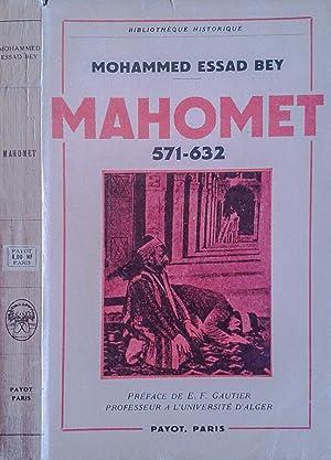 Mahomet 571 - 632: Mohammed Essad Bey