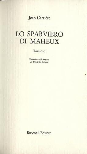 Lo sparviero di Maheux: Jean Carrière