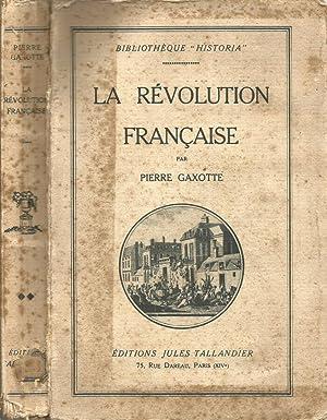 La Révolution Française: Pierre Gaxotte