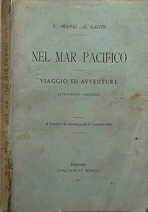 Nel Mar Pacifico Viaggio ed Avventure attraverso: C. Manzi G.