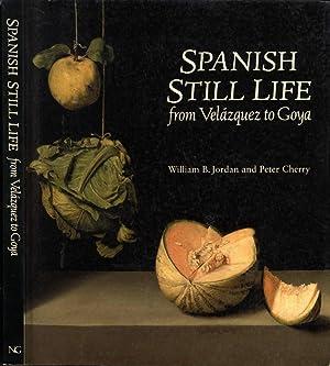 Spanish Still Life from Velàzquez to Goya: William B. Jordan