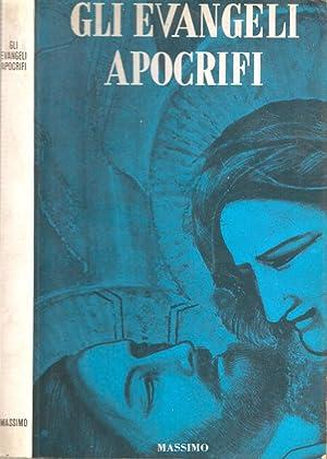 Gli evangeli apocrifi: AA.VV.