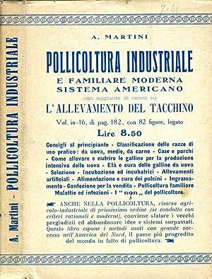 Pollicoltura Industriale E Familiare Moderna CON AGGIUNTA DI CENNI SULL'ALLEVAMENTO DEL ...