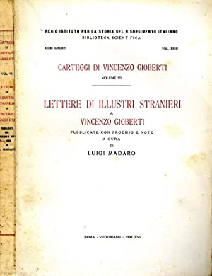 Lettere Di Illustri Stranieri A VINCENZO GIOBERTI: Luigi Madaro, A