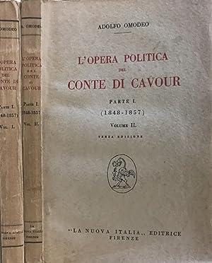 L'Opera Politica Del Conte Di Cavour 1848-1857: Adolfo Omodeo