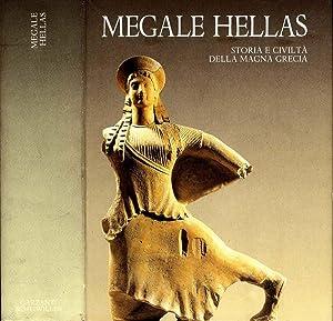 Megale Hellas STORIA E CIVILTA' DELLA MAGNA: Aa.Vv.