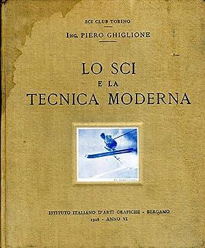 Lo Sci E La Tecnica Moderna: Ing. Piero Ghiglione