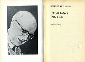 L'Italiano Inutile: Giuseppe Prezzolini