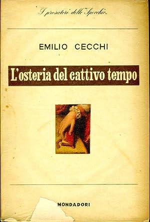 L'Osteria Del Cattivo Tempo: Emilio Cecchi