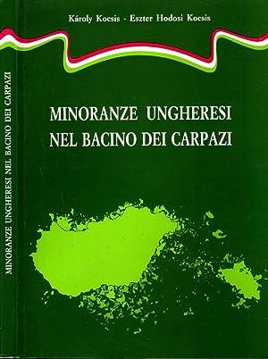 Minoranze Ungheresi Nel Bacino Dei Carpazi: Karoly Kocsis-Eszter Hodosi