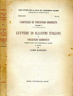 Lettere Di Illustri Italiani A VINCENZO GIOBERTI: Luigi Madaro, A