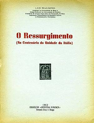 O Ressurgimento NO CENTENARIO DA UNIDADE DA: Leo Magnino