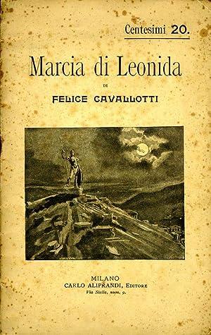 Marcia Di Leonida: Felice Cavallotti