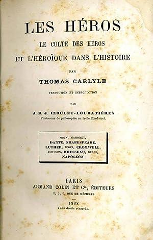 Les Heros LE CULTE DES HEROS ET: Thomas Carlyle