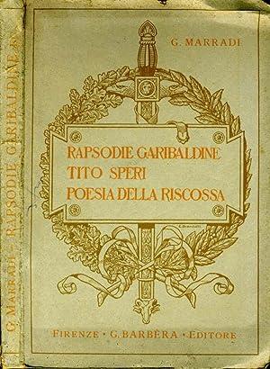 Rapsodie Garibaldine - Tito Speri - Poesia: Giovanni Marradi