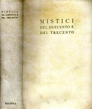 Mistici Del Duecento E Del Trecento: Arrigo Levasti; A