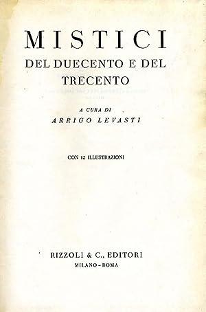 Mistici Del Duecento E Del Trecento: Arrigo Levasti (A