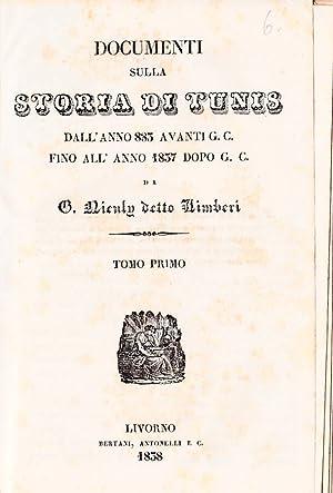 Documenti sulla storia di Tunis dall'anno 883 avanti G.C. fino all'anno 1837 dipo G.C.