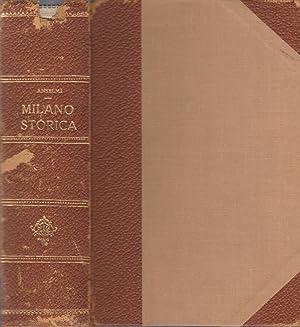 Milano storica Nelle sue vie nei suoi: A. Anselmi