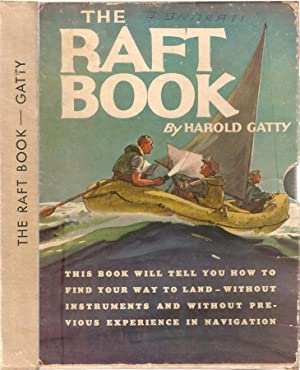 The raft book Lore of the sea and sky