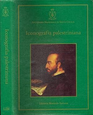 Iconografia palestriniana Giovanni Pierluigi da Palestrina: immagini: Lino Bianchi -