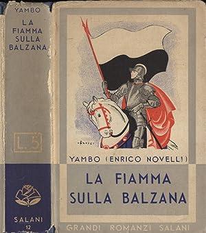 La fiamma sulla Balzana: Yambo ( Enrico
