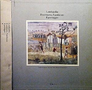 Lombardia il Territorio , l' Ambiente ,: Carlo Pirovano, A