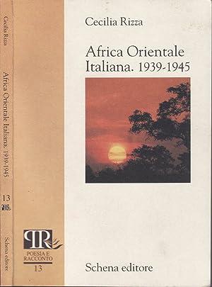 AFRICA ORIENTALE ITALIANA. 1939-1945: CECILIA RIZZA
