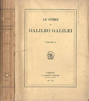 Le opere di Galileo Galilei (vol. X): Galileo Galilei