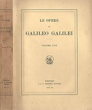 Le opere di Galileo Galilei (vol. XVII): Galileo Galilei