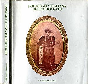 Fotografia italiana dell'ottocento Aspetti e immagini della: Edizione Alinari
