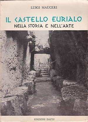Il castello Eurialo nella storia e nell'arte: Luigi Mauceri