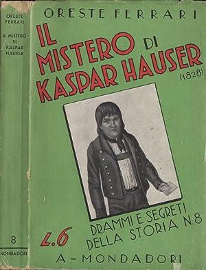 Il mistero di Kaspar Hauser ( 1828: Oreste Ferrari