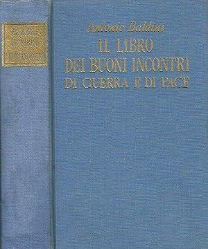 IL LIBRO DEI BUONI INCONTRI DI GUERRA: ANTONIO BALDINI